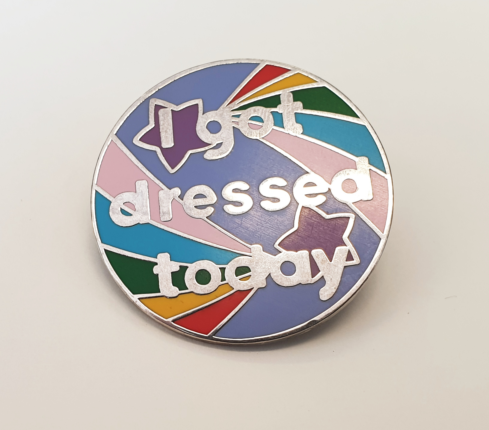 I Got Dressed Today Pin Badge